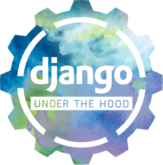 Django Under the Hood 2016