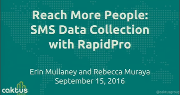Reach More People: SMS Data Collection with RapidPro